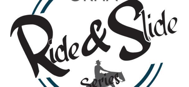 O.R.H.A. RIDE & SLIDE  SERIES 2019
